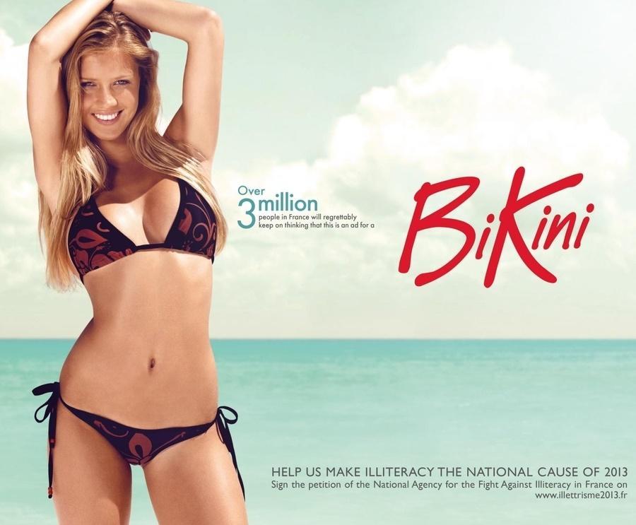 Нет, это не реклама бикини. Так думают 3 млн французов - но на самом деле это реклама организации по борьбе с безграмотностью.